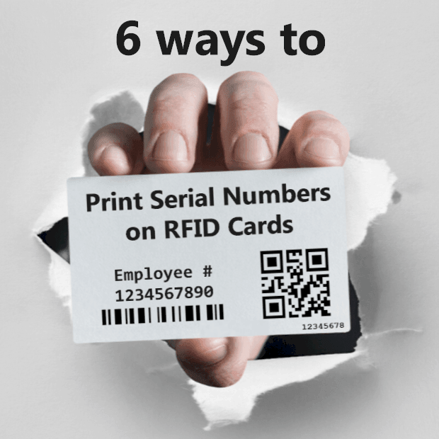 6 ways to print serial numbers on RFID Cards