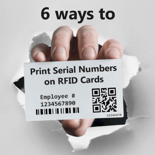 6 maniere om reeksnommers op RFID-kaarte te druk